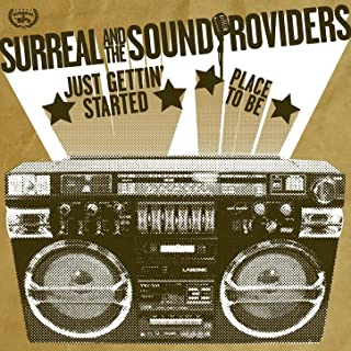 Best place to be surreal and the sound providers Reviews