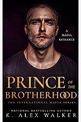 Prince of the Brotherhood: An Interracial Russian Mafia Romance (The International Mafia Series Book 1) Kindle Edition