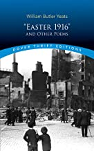 """Easter 1916"" and Other Poems (Dover Thrift Editions)"