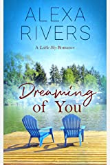 Dreaming of You: A Steamy Small-Town Romance (Little Sky Romance Book 4) Kindle Edition