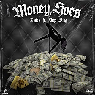 Money, Hoes (feat. Drip King & Deivid Skuer) [Explicit]