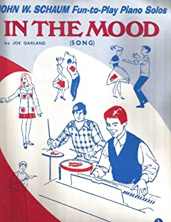 In The Mood By Joe Garland Fun-to-Play Piano Solos by John Schaum