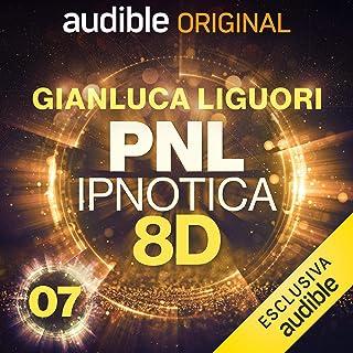 Addio ansia: PNL Ipnotica 8D - 7
