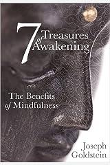 7 Treasures of Awakening: The Benefits of Mindfulness (English Edition) Format Kindle