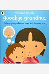 Goodbye Grandma Paperback