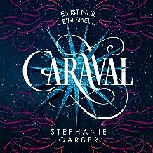 Caraval: Es ist nur ein Spiel...