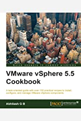 VMware vSphere 5.5 Cookbook Kindle Edition