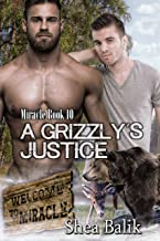 A Grizzly's Justice (Miracle Book 10)