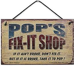 Egbert's Treasures 5 x 8 Fix-It – Señal de Tienda Diciendo Pop'S Fix-IT Shop Si no está Roto, no lo arregle. Pero si está Roto, llévalo a Pop! Cartel Decorativo para el hogar Universal