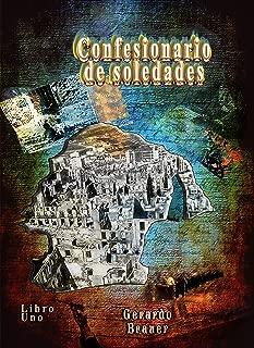 Confesionario de soledades (misterios literarios nº 1) (Spanish Edition)