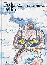 Federico Fellini: The Book of Dreams