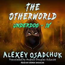 The Otherworld: Underdog Series, Book 4