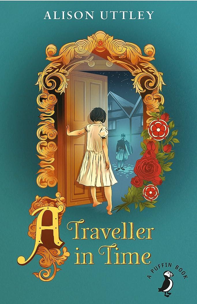 下手凍結手を差し伸べるA Traveller in Time (A Puffin Book) (English Edition)