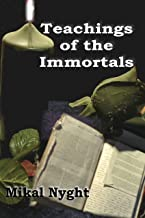 Teachings of the Immortals (English Edition)