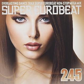 Super Eurobeat Vol.245 [Extend