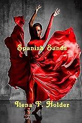 Spanish Sands Kindle Edition