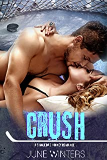 Crush: A Single Dad Hockey Romance (Boston Brawlers Book 3)