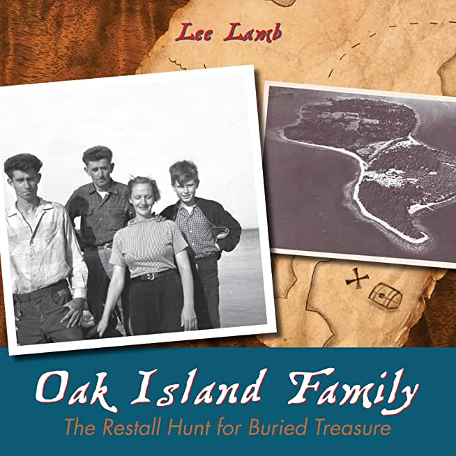 Oak Island Family: The Restall Hunt for Buried Treasure (English Edition)