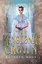 The Kingdom's Crown (Inheritance of Hunger Book 3)