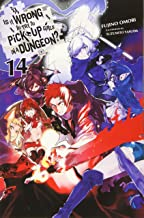 Is It Wrong to Try to Pick Up Girls in a Dungeon?, Vol. 14 (light novel) (Is It Wrong to Pick Up Girls in a Dungeon? (14))