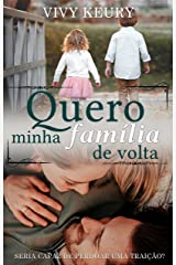 Quero Minha Família de Volta (Conto) eBook Kindle