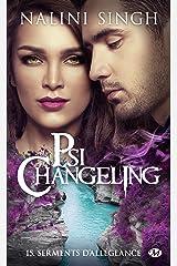 Serments d'allégeance: Psi-Changeling, T15 Format Kindle