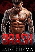 Brash: A Bad Boy Biker Romance (Black Reapers Motorcycle Club Book 1)