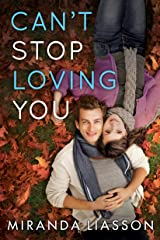 Can't Stop Loving You Kindle Edition