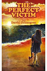 The Perfect Victim Kindle Edition
