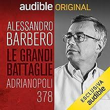 Adrianopoli, 378 - Goti e Romani: Le grandi battaglie della Storia 3