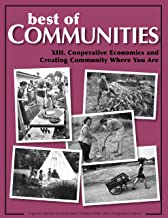 Best of Communities: 13. Cooperative Economics and Creating Community Where You Are