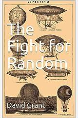 The Fight for Random (Common Lot Quartet Book 1) Kindle Edition