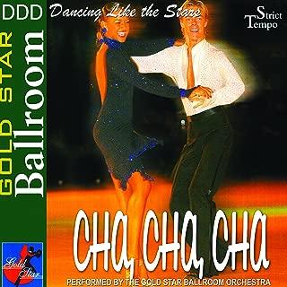 Dancing Like the Stars - Cha Cha Cha
