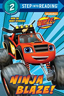 Ninja Blaze! (Blaze and the Monster Machines) (Step into Reading)