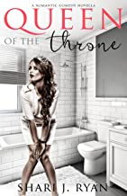 Queen of the Throne: A Romantic Comedy