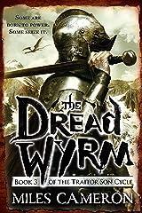 The Dread Wyrm (The Traitor Son Cycle Book 3) Kindle Edition