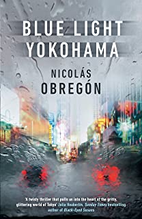 Blue Light Yokohama (Inspector Iwata Book 1) (English Edition)
