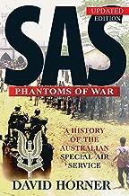 SAS : Phantoms of War: A history of the Australian Special Air Service: Phantoms of War - A History of the Australian Special Air Service