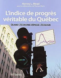 Indice (L') de progrès véritable du Québec