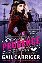 Prudence: Book One of The Custard Protocol (English Edition)