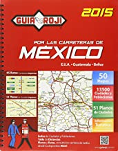 Guia Roji Por Las Carreteras Mexico 2015 (Spanish Edition)