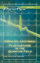 Parallel Lifetimes: Fluctuations In The Quantum Field: Fluctuations In The Quantum Field (Fireside (New Leaf/JZK) Book 3)