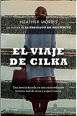 El viaje de Cilka (Edición mexicana) (Planeta Internacional) (Spanish Edition) Kindle Edition