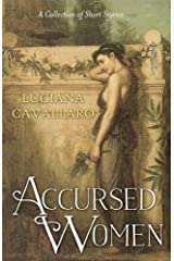 Accursed Women: A collection of Short Stories Kindle Edition