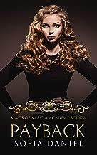 Payback: Reverse Harem High School Dark Bully Romance (Kings of Mercia Academy Book 4)