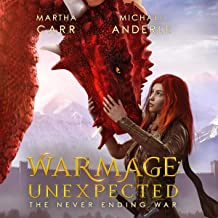 WarMage: Unexpected: The Never Ending War, Book 1