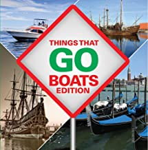 Things That Go - Boats Edition: Boats for Children & Kids (English Edition)