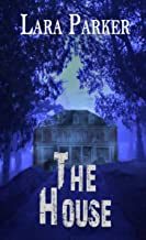 The House (Hauntings in the Garden)