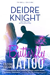 Butterfly Tattoo: Edizione italiana (Italian Edition) Kindle Edition