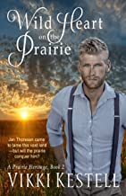 Best wild heart on the prairie Reviews